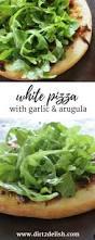 barefoot contessa white pizza with garlic and arugula dirt to delish