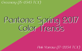 pantone trends 2017 pantone spring 2017 color trends greenery pink yarrow part 4 of