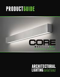 Acolyte Lighting Core Catalog Revised 01 By Corelighting Issuu