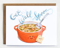 get well soon soup feel better get well soon toothaches greeting card