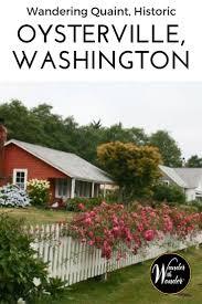 wandering quaint historic small town oysterville washington