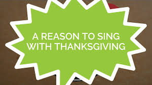 psalms 100 a reason to sing with thanksgiving