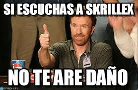 Skrillex Meme - si escuchas a skrillex chuck norris approves meme on memegen