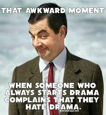 Internet Drama Meme - sarcastic quotes about lifes drama quotesgram funny quotes and