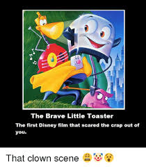 The Little Toaster Goes To Mars 25 Best Memes About Brave Little Toaster Brave Little