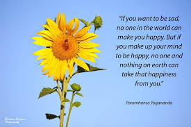 What Can I Do To Make You Happy Meme - if you make up your mind to be happy paramhansa yogananda and