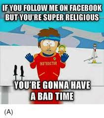 Bad Time Meme Generator - meme generator gonna have a bad time 28 images super cool ski