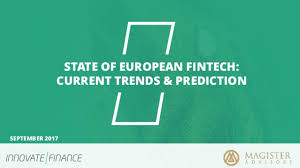 the state of european fintech current trends and predictions