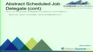 Resume Job Quartz by Alfresco Summit 2013 Using Scheduler With Long Running Activiti