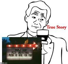 True Story Memes - true story meme imgflip