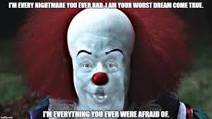 Evil Clown Memes - evil clown imgflip
