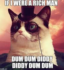 Rich Cat Meme - if i were a rich man imgflip