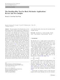 the brazilian disc test for rock mechanics applications review the brazilian disc test for rock mechanics applications review and new insights pdf download available