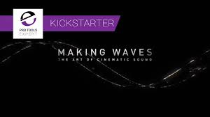 The Art Of Sound Design Would You Like To Support The Making Waves The Art Of Cinematic