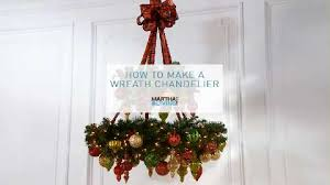 Create A Chandelier How To Create A Wreath Chandelier Martha Stewart Living