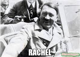 Rachel Meme - rachel meme nice guy hitler 16586 memeshappen