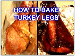 how to season the turkey for thanksgiving how to bake turkey legs yummy youtube