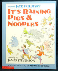 it u0027s raining pigs u0026 noodles by jack prelutsky genesisarts and books