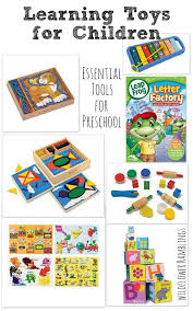 learning tools for children our essential preschool materials