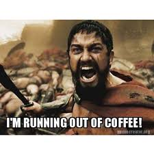 Funny Coffee Memes - 40 coffee memes all caffeine addicts will relate to