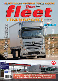 fleet transport magazine august 2011 by orla sweeney issuu