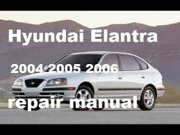 2006 hyundai elantra repair manual hyundai elantra service repair manual 2004 2005 2006