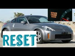 2004 nissan 350z service engine soon light how to reset service engine soon light on a 2007 nissan 350z
