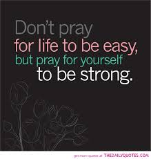 pray for yourself to be strong religious quotes sayings pictures