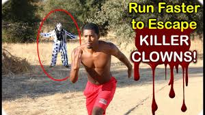 how to run faster to escape killer clowns on halloween youtube