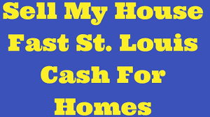 sell my house fast st louis cash for homes youtube