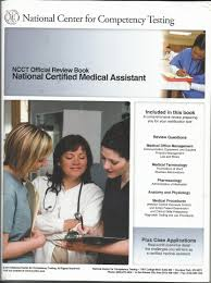 ncct official review book national certified medical assistant