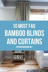 White Bamboo Curtains Inspiring White Bamboo Shades And 10 Questions Answers About
