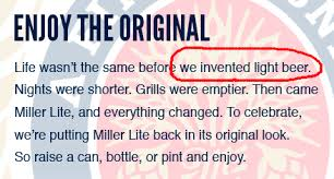calories in miller light beer did miller just say it invented light beer truth in advertising