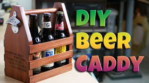 5 Handy Uses For Beer by How To Make A Beer Caddy U2013 Handydadtv