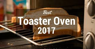 Spacesaver Toaster Oven Best Toaster Oven 2017 2018 Top Rated Toaster Ovens And Reviews