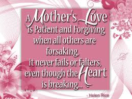 Bible Quotes About Loving Others by Mother Bible Quotes It Never Fails Or Falters Even Though The
