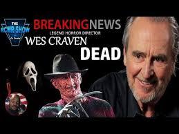 film horror wes craven horror film director wes craven dead at 76 nightmare on elm street
