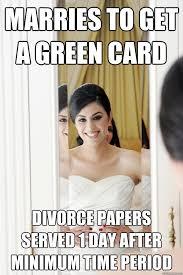 Green Card Meme - time to cut off all my hair scumbag bride quickmeme