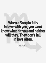 when a scorpio falls in love with you you won u0027t know what hit you