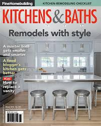 issue 263 kitchens u0026 baths 2016 fine homebuilding