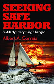 Seeking The Book Seeking Safe Harbor Suddenly Everything Changed By Albert Correia
