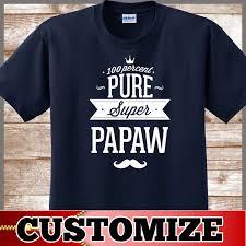 Best Personalized Gifts Papaw Shirt Birthday Gift An Awesome Personalized Gift For Papaw