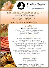 easter buffet brunch 2017 j u0027s white elephant buffalo ny
