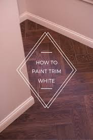 how to paint trim white construction2style