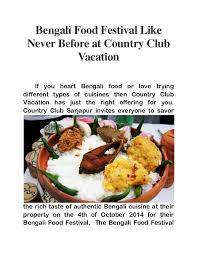 different types of cuisines in the bengali food festival like never before at country vacation