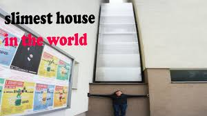 slimest and smallest house in world youtube
