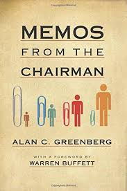 memos from the chairman by alan c greenberg warren buffett