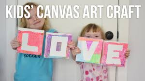 kids u0027 diy canvas painting love art a mother u0027s day craft youtube
