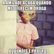 Meme Droga - dopl3r com memes aamizade acaba quando me oferecem droga aqui