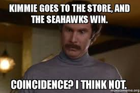 Seahawks Win Meme - kimmie goes to the store and the seahawks win coincidence i think